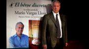 Vargas Llosa presentó El héroe discreto